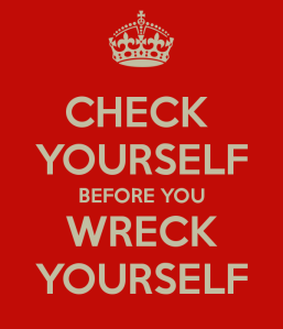 check-yourself-before-you-wreck-yourself